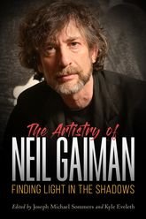 The Artistry of Neil GaimanFinding Light in the Shadows