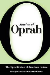 Stories of OprahThe Oprahfication of American Culture